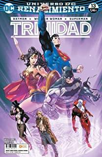 Batman/Wonder Woman/Superman: Trinidad 13 (Renacimiento)