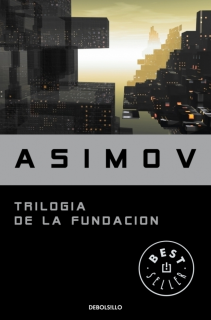 Isaac Asimov: La Trilogía de la Fundación