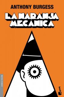 La Naranja Mecánica (Ciencia Ficción)