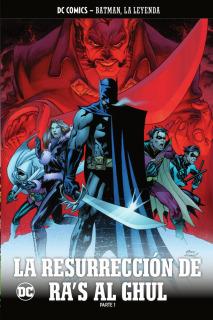 Colección Batman, La Leyenda 45: La resurrección de Ra´s Al Ghul Parte 1