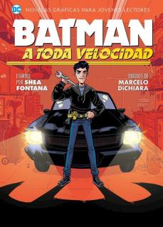 BATMAN: A Toda Velocidad