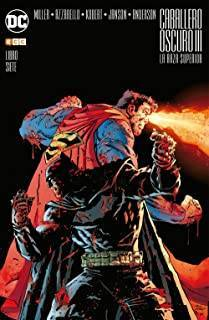 Caballero Oscuro III: La Raza Superior 07