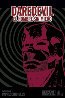 Imprescindibles 06: Daredevil, el hombre sin miedo