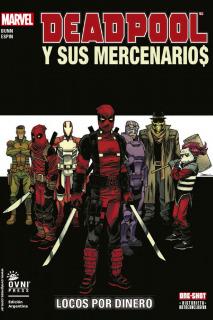 Deadpool y sus Mercenarios: Locos por dinero