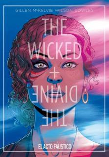 The Wicked + The Divine: El Acto Faústico