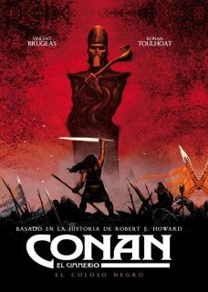 Conan, El Cimmerio: El Coloso Negro