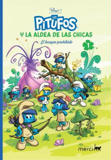 Los Pitufos Y La Aldea De Las Chicas 01: El Bosque Prohibido