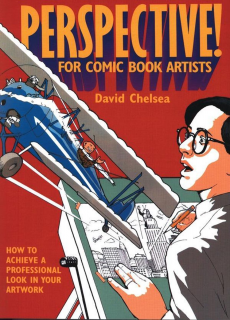 Perspective! for Comic Book Artists: How to Achieve a Professional