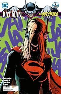 El Batman Que Ríe: Los Infectados 03 De 6