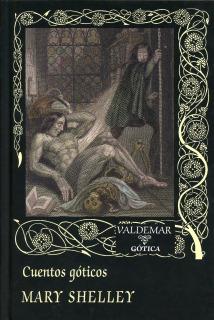 Cuentos Góticos (Mary Shelley)