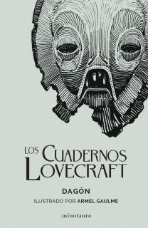 Los Cuadernos Lovecraft nº 01 Dagón: Ilustrado por Armel Gaulme