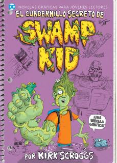 El cuadernillo secreto de Swamp Kid