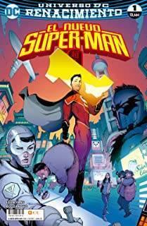 El Nuevo Superman 01 (Renacimiento)