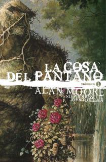 La Cosa Del Pantano de Alan Moore 01 de 3 (Edición deluxe)