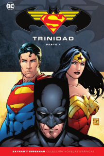 Colección Batman y Superman Especial: Trinidad (Parte 4)