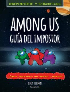 Among Us: Guía del impostor y manual de detección