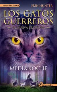 Los Gatos Guerreros - La nueva profecía I: Medianoche