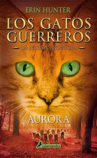 Los Gatos Guerreros - La nueva profecía III: Aurora