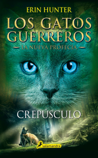 Los Gatos Guerreros - La nueva profecía V: Crepúsculo