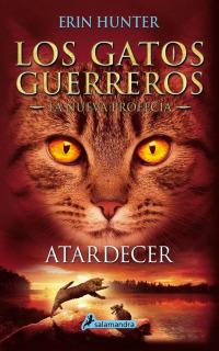 Los Gatos Guerreros - La nueva profecía VI: Atardecer
