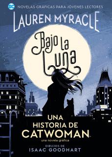 Bajo la luna : Una historia de CATWOMAN