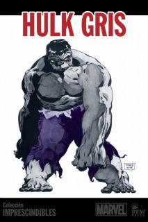 Imprescindibles Marvel 05: Hulk ~ Gris