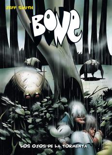 Bone (Edición Bolsillo) 03. Los Ojos De La Tormenta