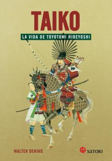 Taiko: La vida de Toyotomi Hideyoshi
