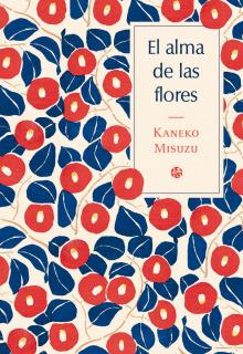 El alma de las flores: Antología poética bilingüe