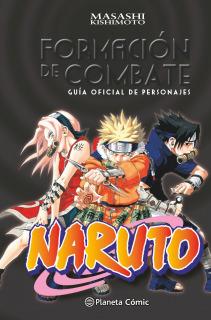 Naruto Guía nº 01 Formación de combate: Guía oficial de personajes (Manga Artbooks)