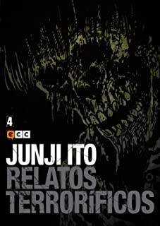 Junji Ito: Relatos Terroríficos 04