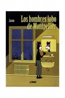 Los Hombres Lobo De Montpellier