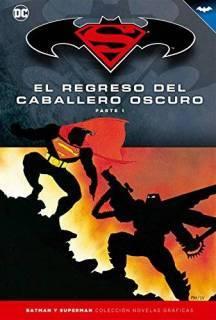 Colección Batman y Superman 05: El Regreso Del Caballero Oscuro (Parte 1)