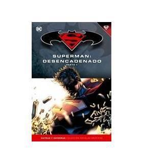 Colección Batman y Superman 14: Superman: Desencadenado (Parte 1)